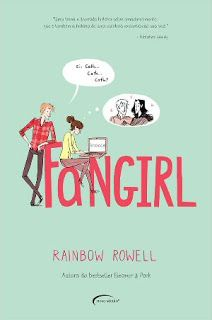 Entre Livros & Entrelinhas: Resenha: Fangirl - Rainbow Rowell