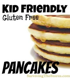 Gluten-Free & Kid-Friendly Pancake Recipe!