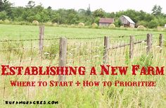 Establishing a new farm: Where to start  how to prioritize