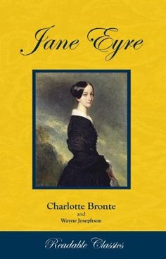 Jane Eyre (Readable Classics) by Charlotte Bronte, http://www.amazon.com/dp/B00332EWAQ/ref=cm_sw_r_pi_dp_pCuWqb16475B8