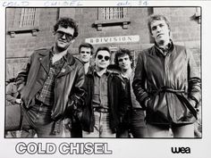 Cold Chisel - particularly love when Mossy sings lead - uber cool !!