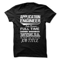 Love being An APPLICATION ENGINEER T Shirts, Hoodies. Get it now ==► https://www.sunfrog.com/No-Category/Love-being--APPLICATION-ENGINEER.html?57074 $21.99