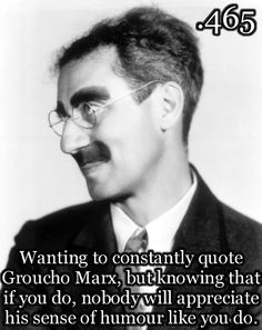 Groucho Marx is Hilarious