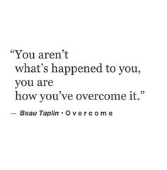 Overcome. [Beau Taplin]