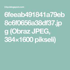 6feeab491841a79eb8c6f0656a38df37.jpg (Obraz JPEG, 384×1600pikseli)