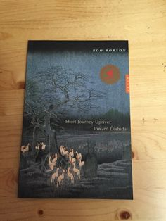 Title: Short Journey Upriver Toward Oishida Author: Roo Borson Publisher: Toronto: McClelland and Stewart, 2004 Poetry Books, Cover Photos, Authors, Toronto, Journey, Reading, Blog, The Journey, Reading Books