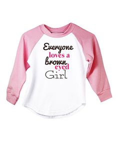 Love this White & Pink 'Brown Eyed' Raglan Tee - Infant, Toddler & Girls on #zulily! #zulilyfinds