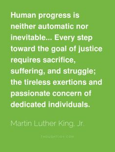 """""""justice requires #sacrifice..."""" - Martin Luther King Jr."""