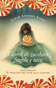 Above The Clouds: Giorni di Zucchero, fragole e neve, di Sarah Addis...