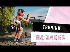 PEVNÝ ZADEK | Celý trénink pro posílení hýžďových svalů. Účinné cviky na zadek. - YouTube Workout, Youtube, Work Out, Youtubers, Youtube Movies, Exercises