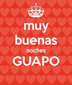 'Buenas noches muy GUAPO' cartel