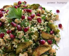 Roasted Brussels Sprouts-Quinoa Salad w/ Chickpeas & Pomegranate | power hungry