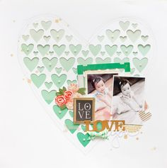 Maggie Holmes Design Team: Love You  *Ombre heart die cutting