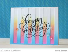 mama elephant | design blog: Birthday Wishes with Laura