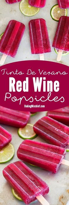 Super easy Tinto De Verano red wine popsicles made with your favorite red wine, lemon lime soda, and a homemade lime simple syrup. Delicious, boozy treats perfect for a grown-up summer. Recipe includes nutritional information. From http://BakingMischief.com