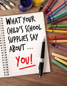 What your child's school supplies say about you.
