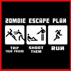 ZOMBIE ESCAPE PLAN (Survival Killer Undead Dead Walking Gamer) T-SHIRT