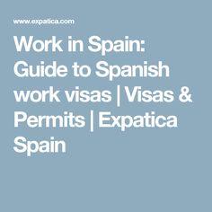 Work in Spain: Guide to Spanish work visas   Visas & Permits   Expatica Spain