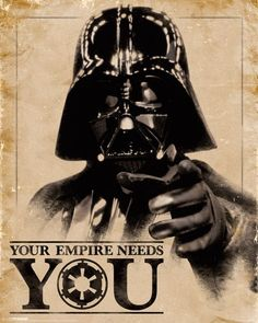 Star Wars Classic, Lord Vader. plakat z napisem Your Empire Needs You