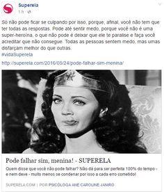 Em: http://superela.com/2016/05/24/pode-falhar-sim-menina/
