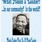 "I chose to call this unit ""Lessons in Leadership"" because students need to understand what qualities make a leader. Martin Luther King Jr. was ONE ..."