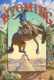 Wyoming, Buckeye Blake travel poster (not vintage) Looks Vintage, Vintage Art, Vintage Decor, Rodeo, Wyoming Cowboys, Cody Wyoming, Wyoming State, Cowboy Art, Cowboy Room