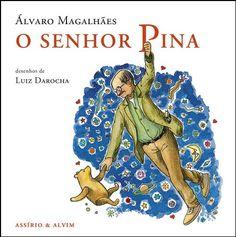 O Senhor Pina, Álvaro Magalhães, il. Luiz Darocha