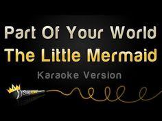 The Little Mermaid - Part Of Your World (Karaoke Version) - YouTube