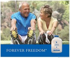 I Drink Forever Freedom so I can move for Ever!! I always forget how old I am. Read more: www.aloecando.com