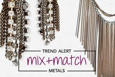 MIX & MATCH METALS Shop the Trend! SALE ENDS TOMORROW! It's trendier than ever to mix and match your metals any way you want. Go outside your comfort zone and mingle pieces. Shop now for the perfect combo! Jewelry Accessories, Fashion Accessories, Jewelry Design, News Bulletin, Fun Shopping, Diva Design, Before Midnight, Metal Shop, Ladies Boutique
