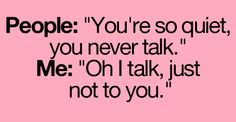 I do the opposite I talk to the one I hate more but it comes with cussing 99% of the time