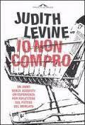 Io non compro! a cura di Leopoldo Tacchini Peace, Blog, Costume, Psicologia, Costumes, Room
