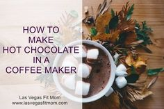 How To Make Hot Chocolate In A Coffee Maker