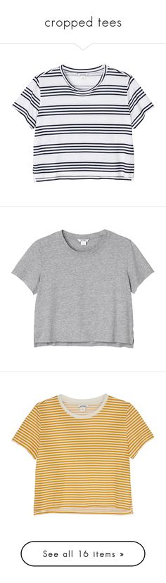 """cropped tees"" by amy-lopezx ❤ liked on Polyvore featuring cropped, tees, tops, t-shirts, shirts, crop tops, new stripes on the block, striped shirt, cropped tops and crop shirt"