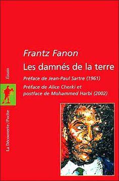 Les Damnés de la Terre Livre de Frantz Fanon