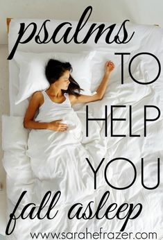 to Help You Fall Asleep Psalms to Help You Fall Asleep - Sarah E. FrazerPsalms to Help You Fall Asleep - Sarah E. Bible Prayers, Bible Scriptures, Bible Quotes, Catholic Prayers, Help Falling Asleep, How To Fall Asleep, Christian Women, Christian Faith, Christian Living