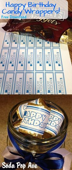 Super cute Happy Birthday candy wrappers.  Get the free printable at www.SodaPopAve.com