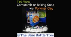 Have you read of people using cornstarch or baking soda with polymer clay and you wondered what that was all about? Which one is better to use?