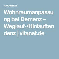 Wohnraumanpassung bei Demenz – Weglauf-/Hinlauftendenz | vitanet.de