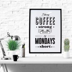 PRINTABLE - Typography Poster, Coffee Poster, Office Decor, Black Friday, Black White Decor, Digital Download - Coffee Strong Mondays Short