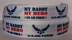 Military Ribbons, Heroes United, Us Air Force, My Daddy, My Hero, Yards, Headbands, Quilt, United States