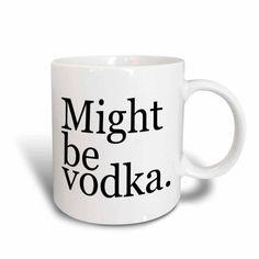 3dRose Might be vodka. Black., Ceramic Mug, 15-ounce