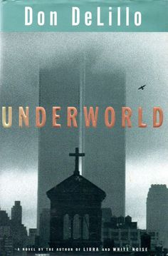 Underworld, by Don DeLillo - GoodHousekeeping.com