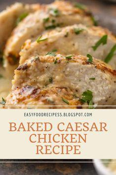 Baked Caesar Chicken Recipe with Only 4 Ingredients! Easy Baked Chicken, Easy Chicken Dinner Recipes, Chicken Parmesan Recipes, Baked Chicken Breast, Baked Chicken Recipes, Easy Meals, Chicken Breasts, Skillet Chicken, Garlic Parmesan