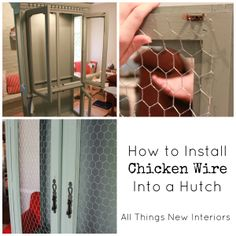 How to install chicken wire into a hutch for a casual, country look.