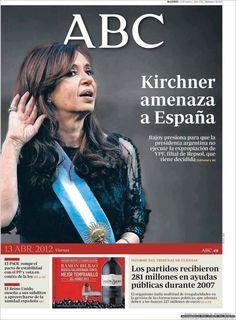 Cristina Kirchner luce desafiante tras anunciar la expropiación de YPF, filial de Repsol de España. TAPA del ABC