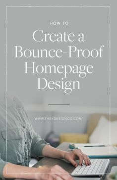 Need tips for designing your website? Improve your bounce rate and engage your website visitors by crafting a thoughtful and strategic homepage design.