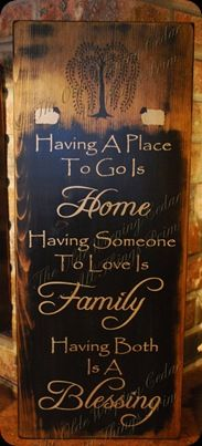 My husband loves this quote and so do I.  We are blessed to have both. DIY from pallet? Yes. Sign Quotes, Cute Quotes, Great Quotes, Inspirational Quotes, Diy Signs, Wood Signs, Pallet Signs, Primitive Crafts, Primitive Signs
