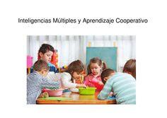 Inteligencias Múltiples y Aprendizaje Cooperativo