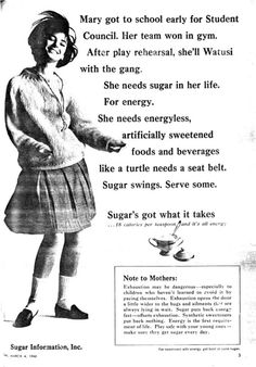 """Make sure they get sugar every day."" Labeled 1966. Reminds me of the ads today for high-fructose corn syrup."